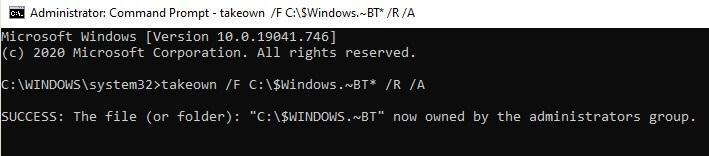 takeown /F C:\$Windows.~BT* /R /A