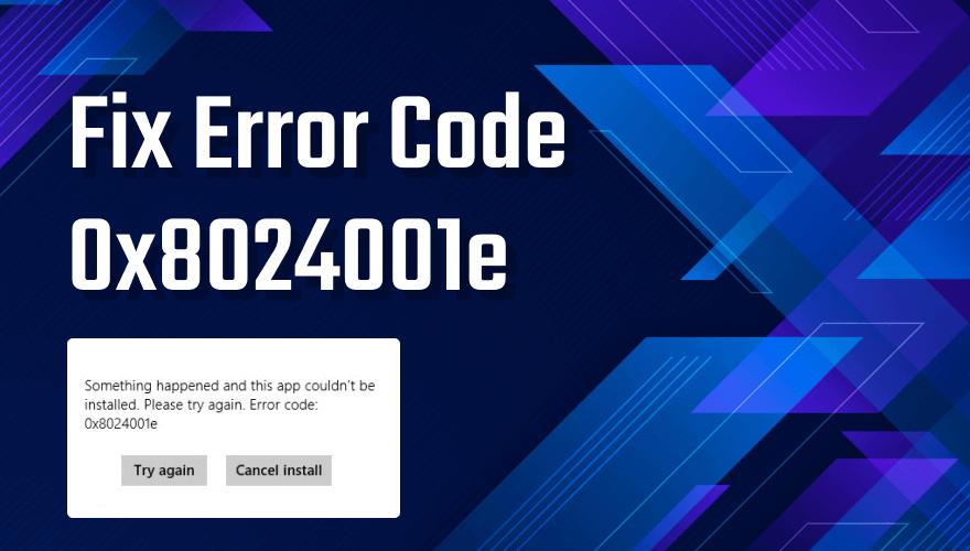 Error Code 0x8024001e