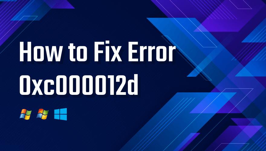 0xc000012d-error